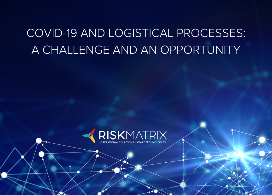 COVID-19 and logistical processes: a challenge and opportunity
