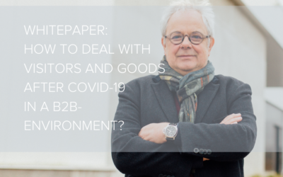 WHITEPAPER: Dealing with visitors and goods will never be the same again